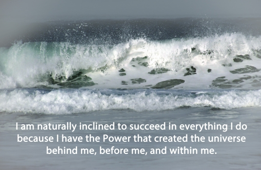 Affirmation about succeeding with a picture of a wave.