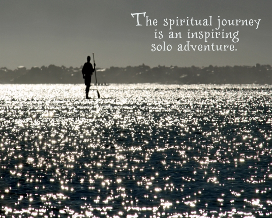 Inspirational quote about our spiritual journey.
