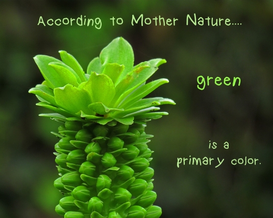 Nature quote about the color green.