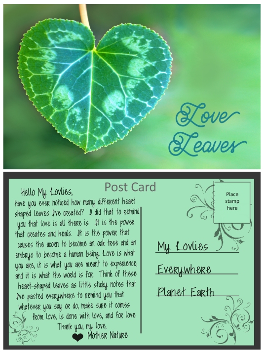 A Post Card from Mother Nature about love.