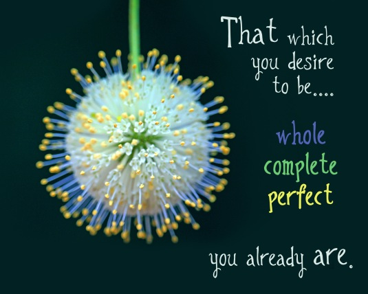 Inspirational quote about your eternal perfection.
