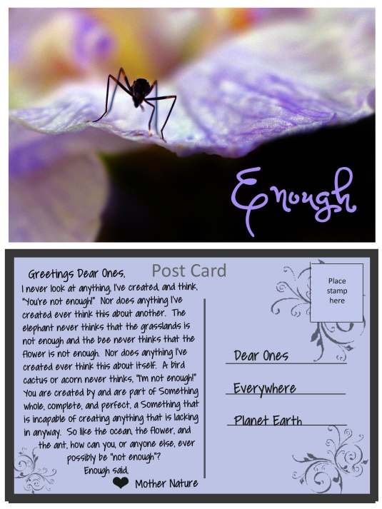 A post card from Mother Nature about being enough.