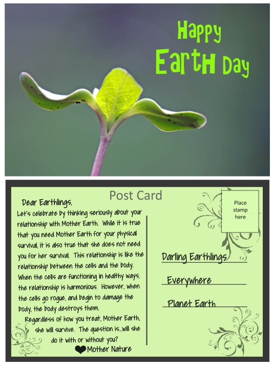 Post Card from Mother Nature about our relationship with Mother Earth.