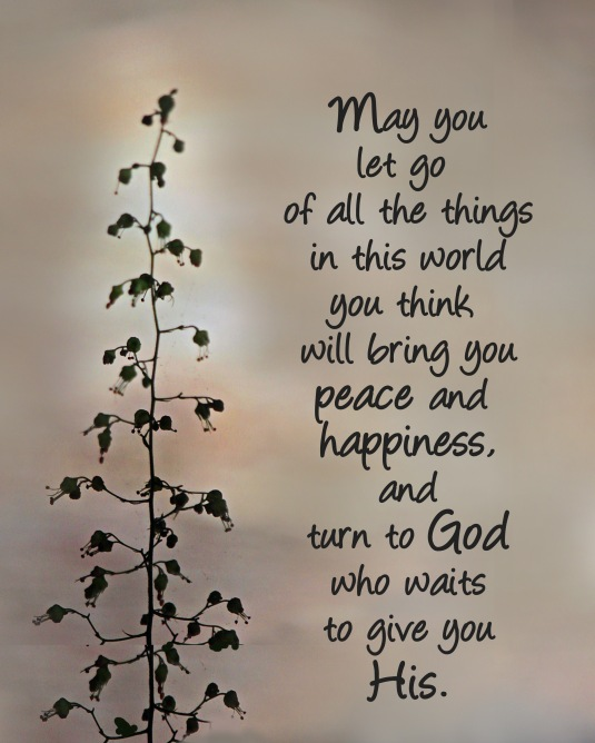 A blessing about turning to God for our peace and happiness.