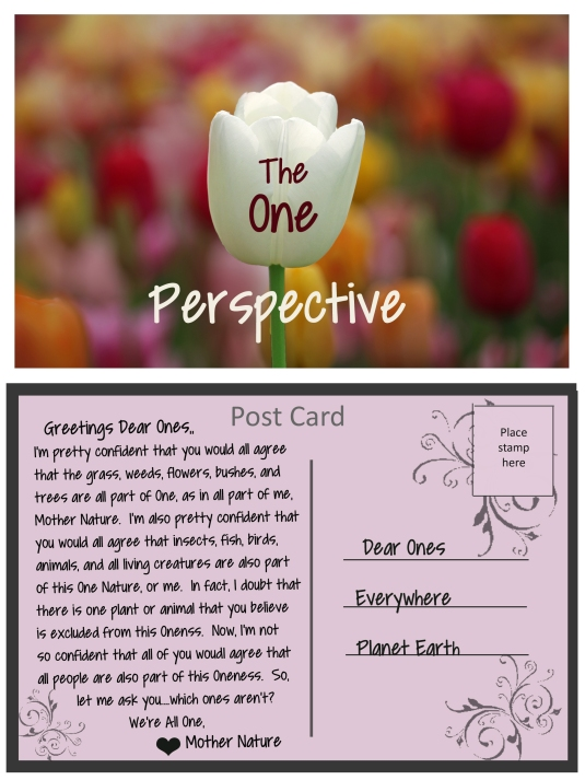 A post card from Mother Nature about our oneness.