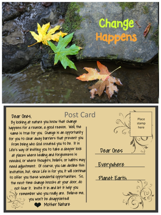 A post card from Mother Nature about the benefits of change.