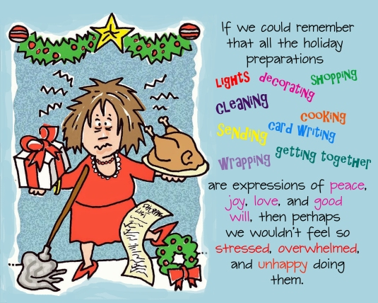 How to view holiday preparations in a more positive light.