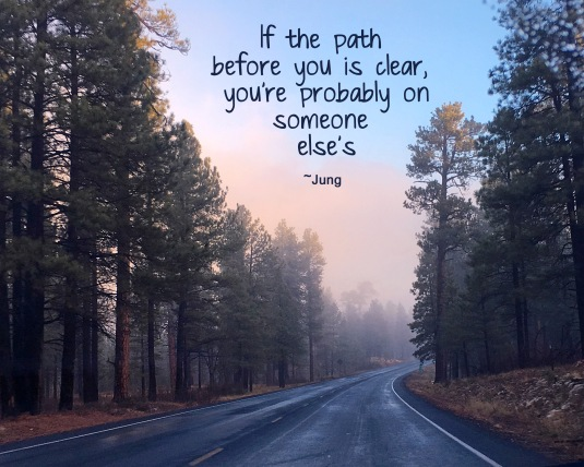 Jung quote about the path we are on.