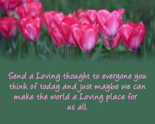 Valentine's message about sending loving thoughts to everyone.