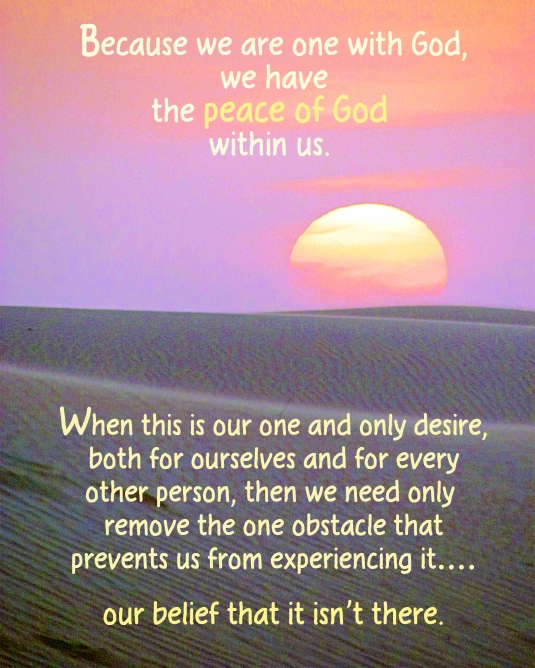 An inspirational quote about experiencing the peace of God.