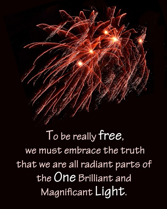An inspirational thought about freedom and the Light we are.