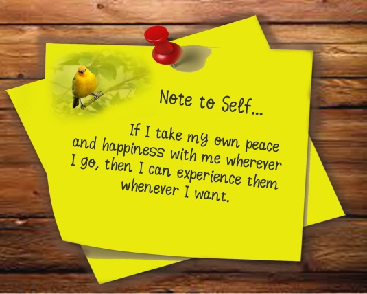 Note to self about peace and happiness.