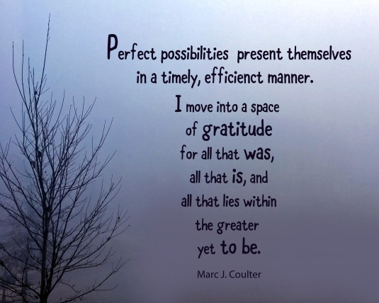 An affirmation about life by Marc J. Coulter