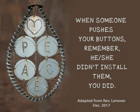 A quote about having our buttons pushed.