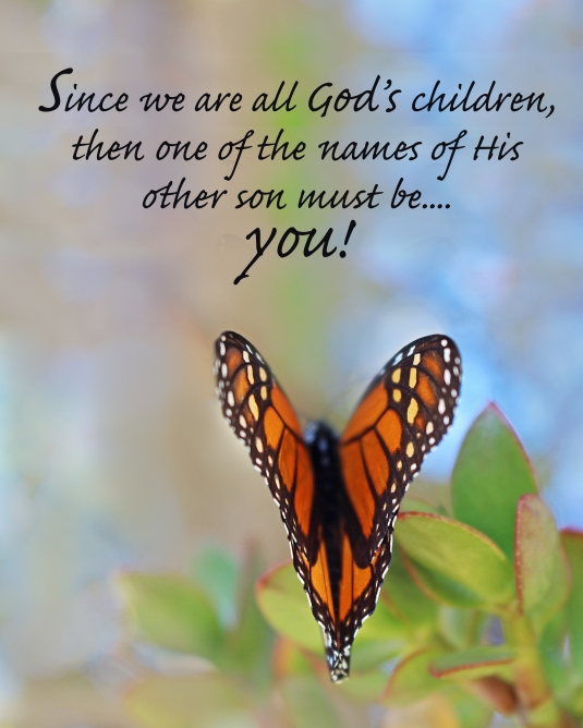 An inspirational quote about being a child of God.