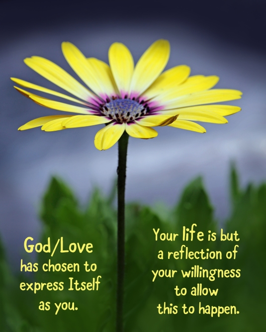 An inspirational quote about allowing God/Love to express Itself as you.