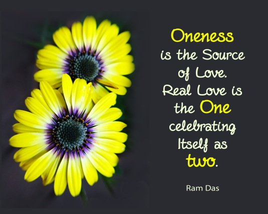 Ram Das quote about oneness.
