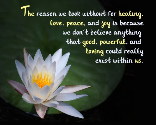 An inspirational quote about power, love, and goodness within us.