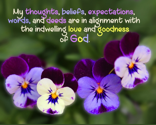 An affirmation about aligning our thoughts, words, beliefs and actions with God.