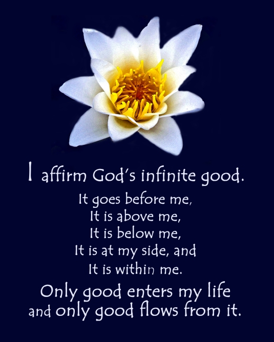 An affirmation about being surrounded by the infinite good of God.