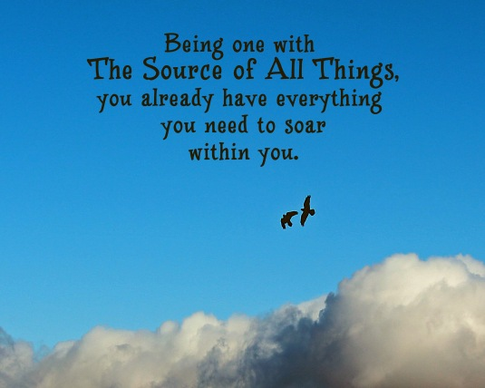 An inspirational quote about our oneness with God and our ability to soar.