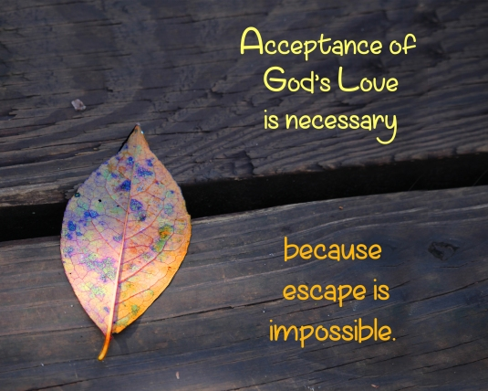 Inspirational quote about accepting God's Love.