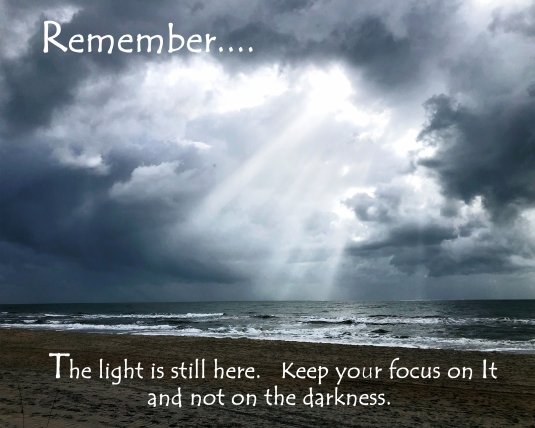Inspiration quote about keeping our focus on the Light.